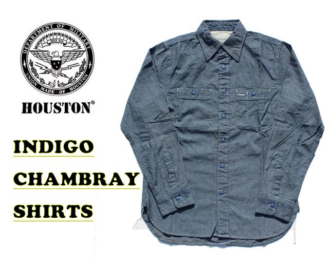 ヒューストン,シャンブレーシャツ,ワークスシャツ